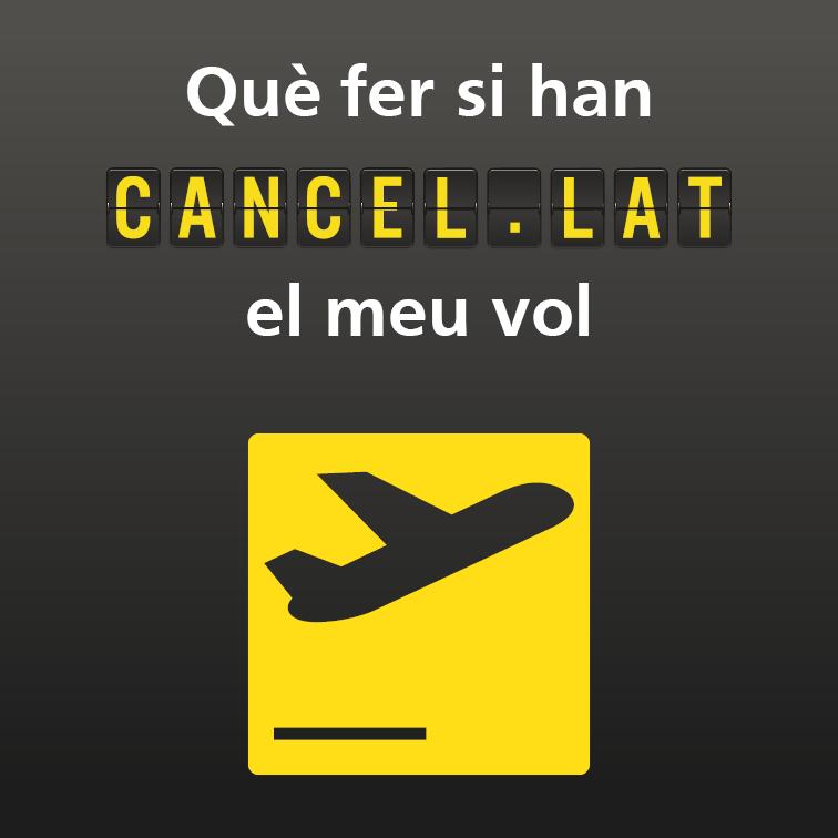 Què fer si han cancel·lat el meu vol